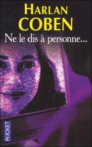 Ne le dis à personne - Harlan Coben