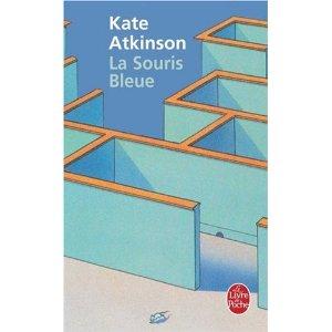 La souris bleue Kate Atkinson