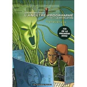 L'ancêtre programmé - 5 - Révélation